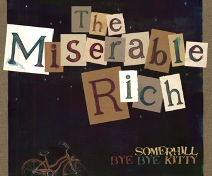 SINGLE: The Miserable Rich – Somerhill
