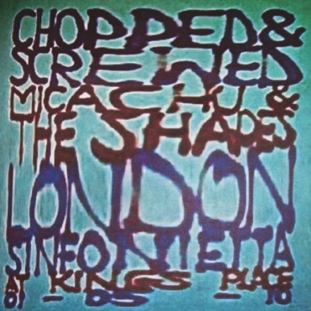 Micachu & The Shapes and The London Sinfonietta – Chopped & Screwed