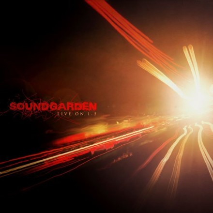 Soundgarden – Live on I-5