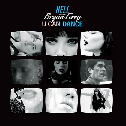 DJ Hell feat Bryan Ferry – U Can Dance