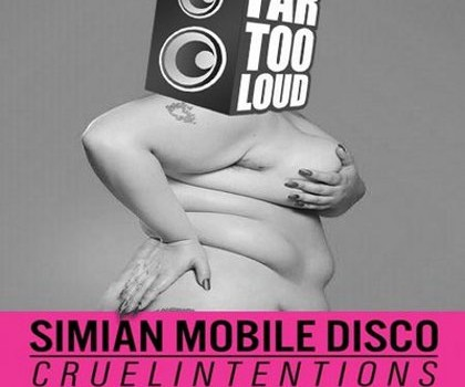 SINGLE: Simian Mobile Disco feat Beth Ditto – Cruel Intentions