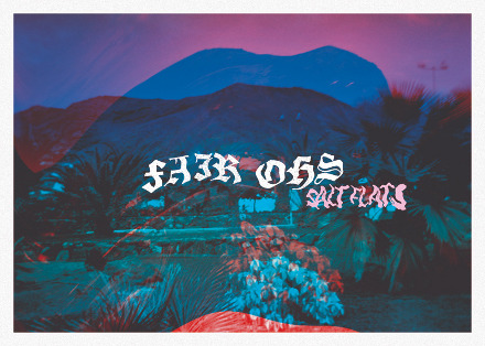 NEWS: FAIR OHS – NEW TRACK (LISTEN IN FULL) + LIMITED EDITION FLEXI-POSTCARD