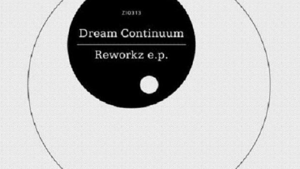 EP Review: Dream Continuum – Reworkz EP
