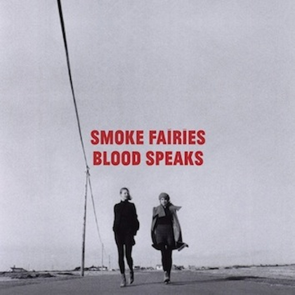 smoke_fairies_blood_speaks
