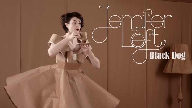 NEWS: JENNIFER LEFT – HEAR THE NEW EP 'BLACK DOG' IN FULL