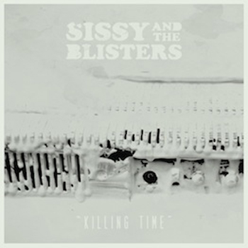 Sissy and the Blisters