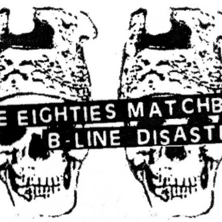 eighties matchbox b-line disaster