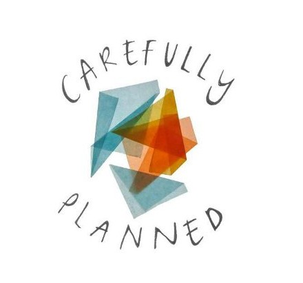 carefully planned