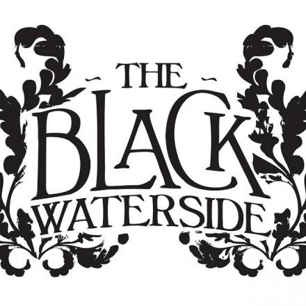 The Black Waterside