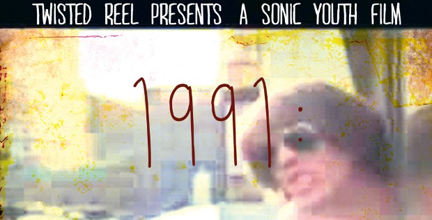 FILM SCREENING: TWISTED REEL PRESENTS '1991 THE YEAR PUNK BROKE'