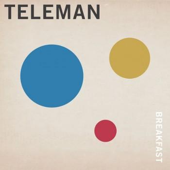 Teleman 'Breakfast'