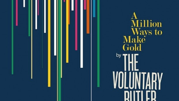 Album Review: The Voluntary Butler Scheme – A Million Ways to Make Gold