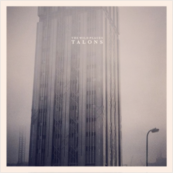 Talons - The Wild Places