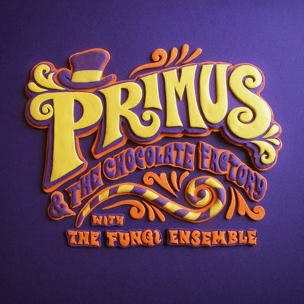 Primus_&_The_Chocolate_Factory