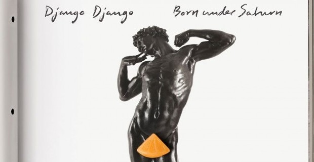 Album Review: Django Django – Born Under Saturn