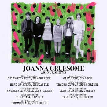 Joanna Gruesome Tour Poster (click to enlarge)