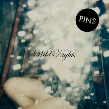 Pins-Album-Cover-Wild-NIghts