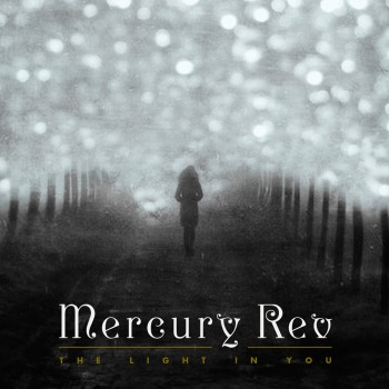 Mercury_Rev_-_The_Light_In_You_3
