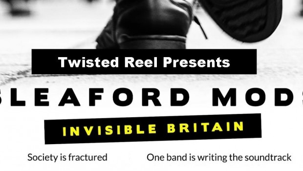 SLEAFORD MODS: INVISIBLE BRITAIN – MANCHESTER SCREENING