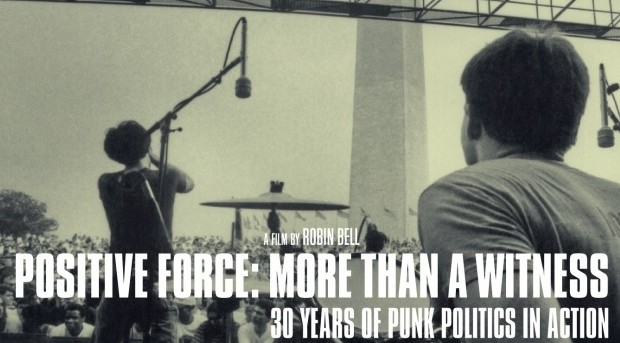 MANCHESTER SCREENING 'POSITIVE FORCE: MORE THAN A WITNESS: 30 YEARS OF PUNK POLITICS IN ACTION' WITH DIRECTOR Q&A