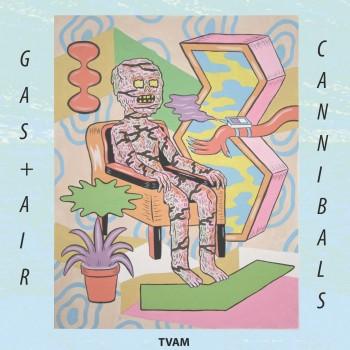 TVAM - 'Gas & Air'