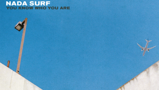 ALBUM REVIEW: NADA SURF – YOU KNOW WHO YOU ARE