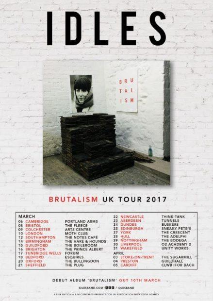 IDLES BRUTALISM TOUR 2017