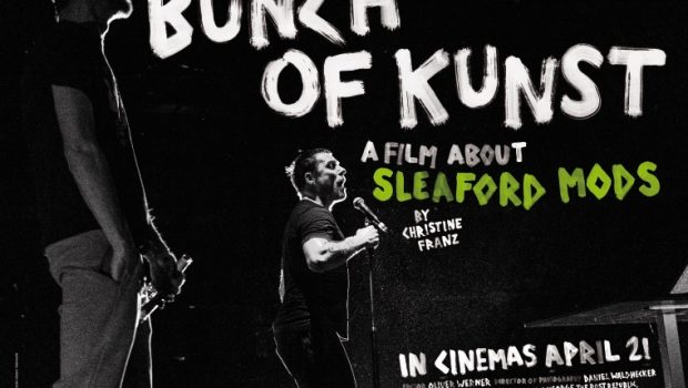 INTERVIEW: CHRISTINE FRANZ – FILM MAKER 'SLEAFORD MODS – BUNCH OF KUNST'