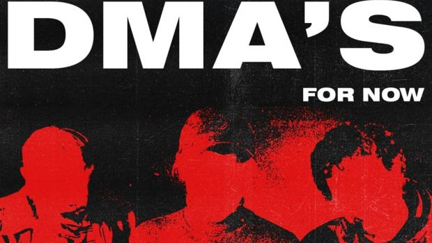 ALBUM: DMA'S  - FOR NOW