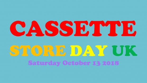 CASSETTE STORE DAY 2018 RETURNS 13TH OCTOBER