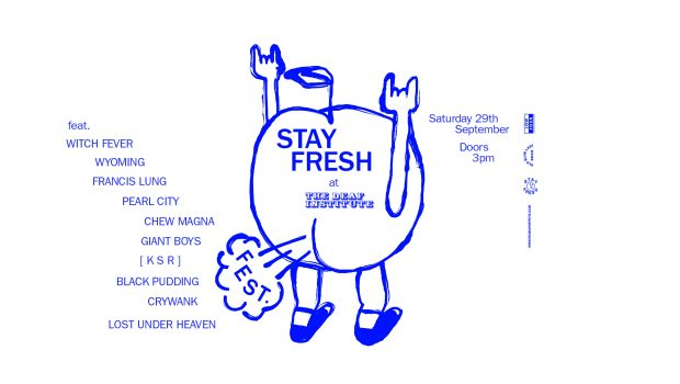 STAY FRESH FEST RETURNS TO DEAF INSTITUTE