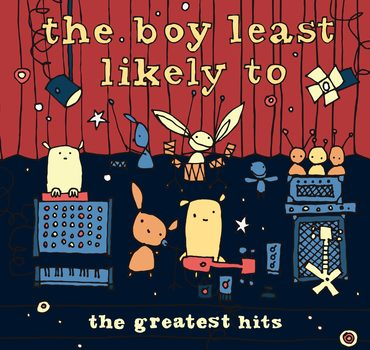 ALBUM: Greatest Hits - The Boy Least Likeley To