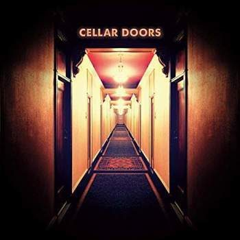 ALBUM REVIEW: CELLAR DOORS – CELLAR DOORS
