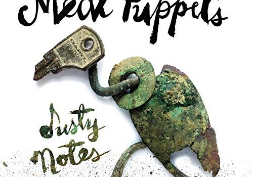 ALBUM REVIEW: MEAT PUPPETS - DUSTY NOTES