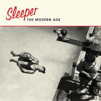 ALBUM REVIEW: SLEEPER - MODERN AGE