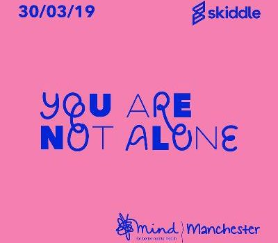 LIVE: YOU ARE NOT ALONE FESTIVAL – 30/03/2019