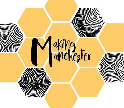 LIVE: MAKING MANCHESTER - 27/06/2019
