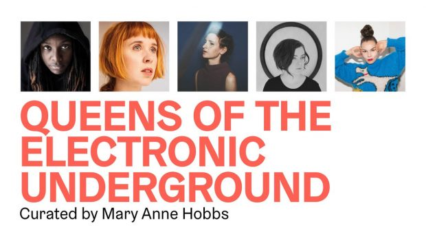 LIVE: QUEENS OF THE ELECTRONIC UNDERGROUND - 20/07/2019