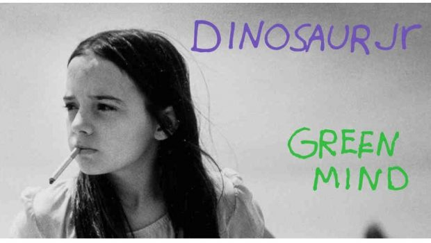 ALBUM REVIEWS: DINOSAUR JR – GREEN MIND, WHERE YOU BEEN, WITHOUT A SOUND, HAND IT OVER