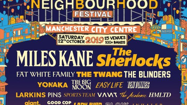 LIVE: NEIGHBOURHOOD FESTIVAL 2019 – 12/10/2019