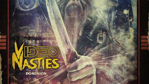 ALBUM REVIEW: VIDEO NASTIES - DOMINION