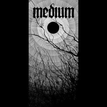 ALBUM REVIEW: MEDIUM - MEDIUM