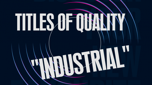 Titles of Quality That Loosely Fall Under the Industrial Label