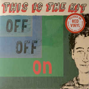 ALBUM REVIEW: THIS IS THE KIT - OFF OFF ON