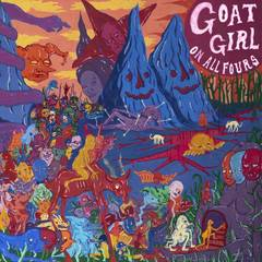 ALBUM REVIEW: GOAT GIRL - ON ALL FOURS