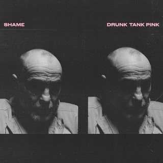 ALBUM REVIEW: SHAME - DRUNK TANK PINK