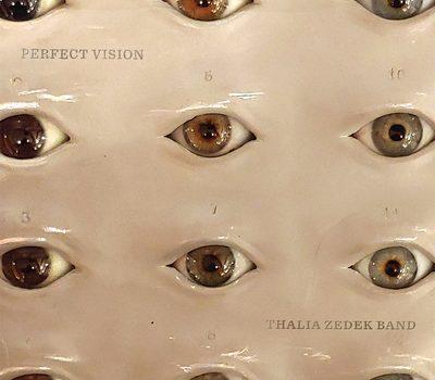 ALBUM REVIEW: THALIA ZEDEK BAND - PERFECT VISION
